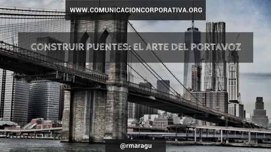 Construir puentes el arte del portavoz