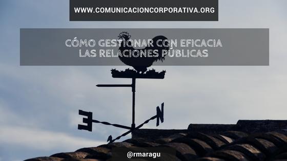 Cómo gestionar con eficacia las relaciones públicas