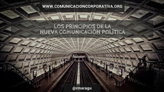 Los principios de la nueva comunicación política