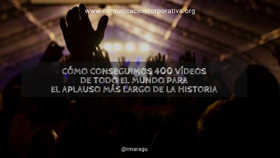 Cómo conseguimos 400 vídeos de todo el mundo para el aplauso más largo de la historia