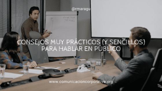Consejos muy prácticos (y sencillos) para hablar en público