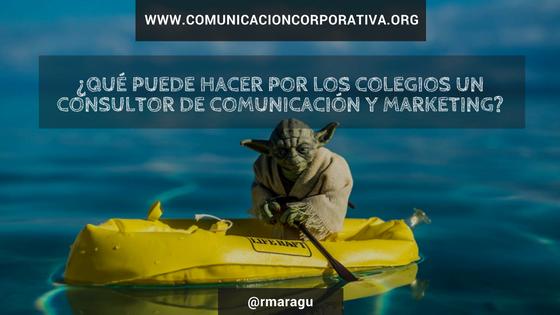 Qué puede hacer por los colegios un consultor de comunicación y marketing