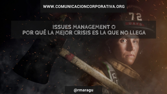 Issues management o por qué la mejor crisis es la que no llega